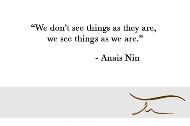 we-see-things-as-we-are